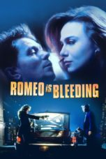 Nonton Movie Romeo Is Bleeding (1994) Sub Indo