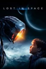 Nonton Movie Lost in Space (2018) Sub Indo