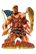 Nonton Movie The Toxic Avenger (1984) Sub Indo