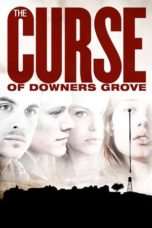 Nonton Movie The Curse of Downers Grove (2015) Sub Indo