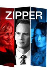 Nonton Movie Zipper (2015) Sub Indo