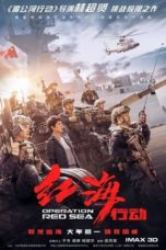 Nonton Movie Operation Red Sea (2018) Sub Indo
