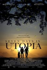 Nonton Movie Seven Days in Utopia (2011) Sub Indo