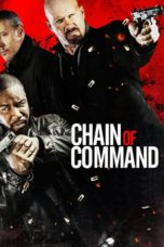 Nonton Movie Chain of Command (2015) Sub Indo