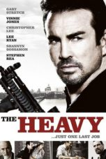 Nonton Movie The Heavy (2010) Sub Indo
