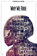 Nonton Movie Why We Ride (2013) Sub Indo