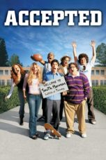 Nonton Movie Accepted (2006) Sub Indo