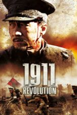 Nonton Movie 1911 Revolution (2011) Sub Indo