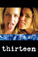 Nonton Movie Thirteen (2003) Sub Indo
