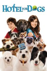 Nonton Movie Hotel For Dogs (2008) Sub Indo