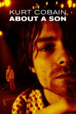 Nonton Movie Kurt Cobain: About a Son (2006) Sub Indo