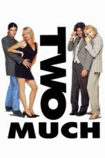 Nonton Movie Two Much (1996) Sub Indo