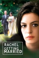 Nonton Movie Rachel Getting Married (2008) Sub Indo