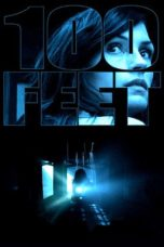 Nonton Movie 100 Feet (2008) Sub Indo