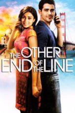 Nonton Movie The Other End of the Line (2008) Sub Indo