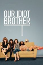 Nonton Movie Our Idiot Brother (2011) Sub Indo