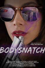 Nonton Movie Bodysnatch (2018) Sub Indo