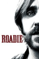 Nonton Movie Roadie (2011) Sub Indo