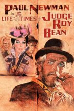 Nonton Movie The Life and Times of Judge Roy Bean (1972) Sub Indo