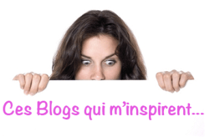 ces-blogs-qui-m-inspirent