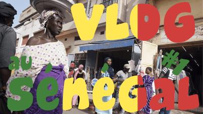 VLOG-AU-SENEGAL-#1