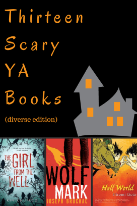 Thirteen Scary YA Books (diverse edition)