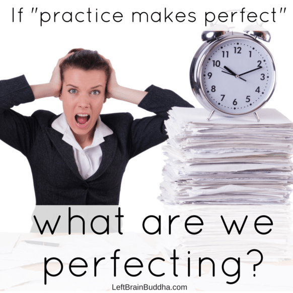 If -practice makes perfect,-