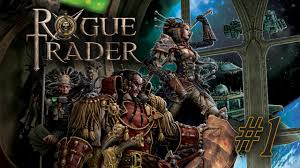Rogue Trader Session 0 Part 2