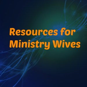 ministry wives