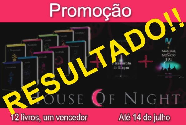 Resultado da Promoção – House of Night