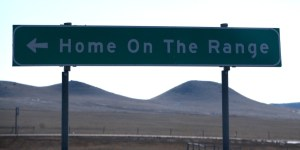 Home on the Range sign in North Dakota