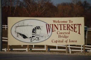 Welcome to Winterset, Covered Bridge Capital of Iowa