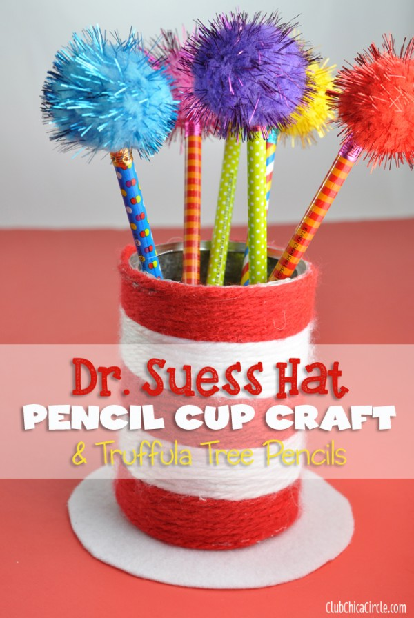 Dr. Suess Hat Pencil Cup Craft