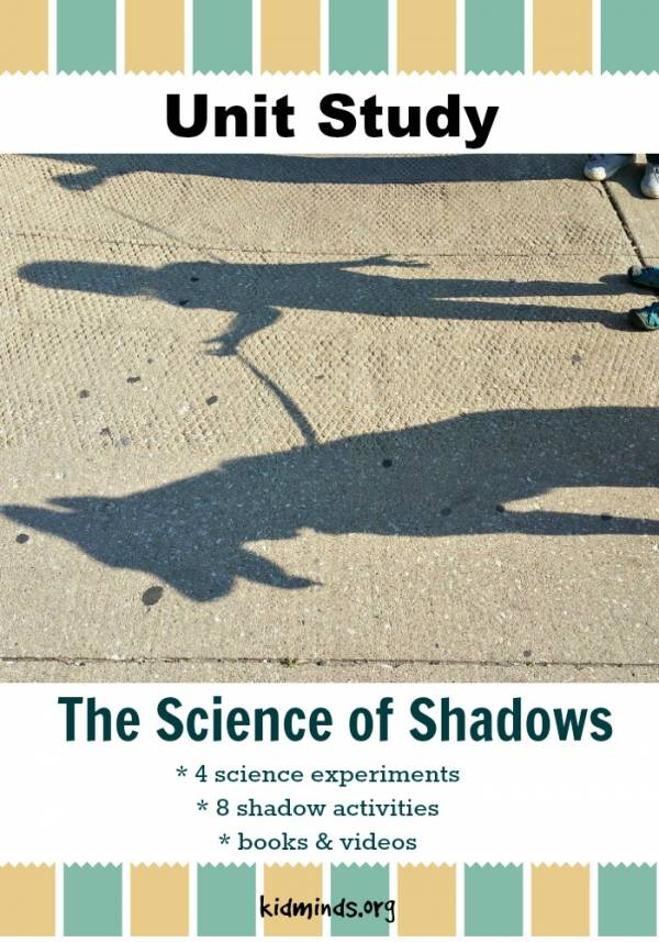 Check out this free unit study for learning about shadows.