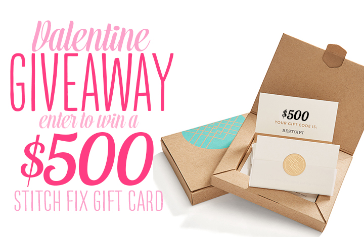 Stitch Fix Valentine Giveaway ($500 Stitch Fix Gift Card)
