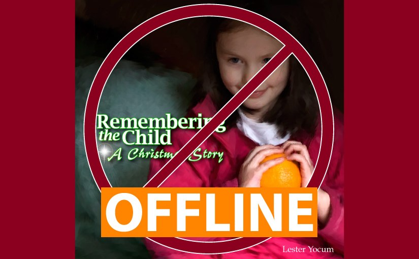 """""""Remembering the Child"""" Offline"""