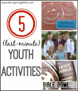 5 Last Minute Youth Activities from Let's Get Together