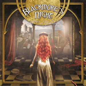 BLACKMORE S NIGHT - ALL OUR YESTERDAYS - 18 SEPTEMBRE - FRONTIERS MUSIC