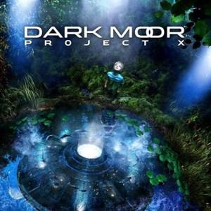 DARK MOOR - PROJET X - 06 NOVEMBRE - SCRALETT RECORDS