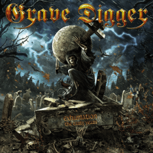 GRAVE DIGGER - EXHUMATION - THE EARLY YEARS - NAPALM RECORDS - 23 OCTOBRE 2015