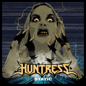 HUNTRESS - STATIC - 25 SEPTEMBRE - NAPALM RECORDS
