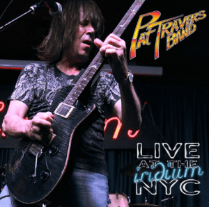 PAT TRAVERS BAND - LIVE AT THE IRIDIUM NYC - FRONTIERS MUSIC - 23 JANVIER