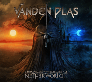 VANDEN PLAS - CHRONICLES OF THE IMMORTALS - NETHERWORLD II - FRONTIERS - 6 NOVEMBRE