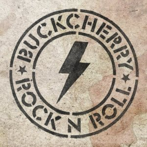 buckcherry - rock n roll - F BOMB RECORDS -21 aout