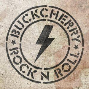 buckcherry - rock n roll - F BOMB RECORDS -21 aout