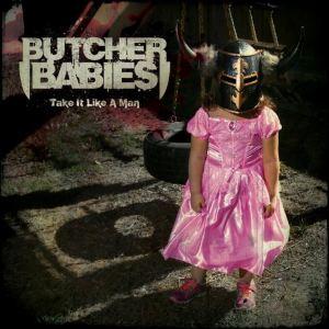 butcher babies - take it like a man - aout