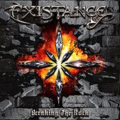 EXISTANCE  Breaking the Rock - Chroniques CD octobre 2016