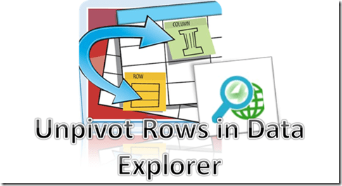 Unpivot rows in data explorer