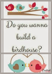 Practical Mommy - Build a Birdhouse