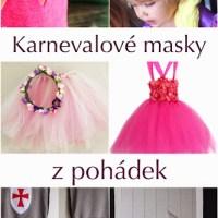 Masky na karneval - princezny, víly a rytíři